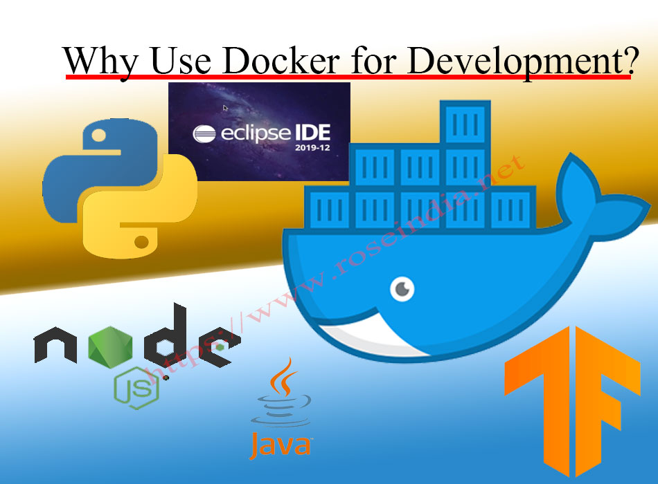 Why Use Docker for development?