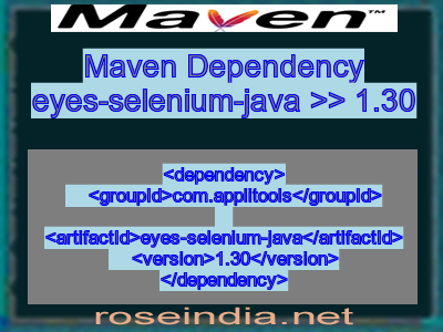 Maven dependency of eyes-selenium-java version 1.30