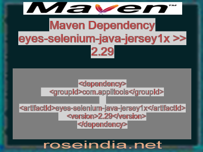 Maven dependency of eyes-selenium-java-jersey1x version 2.29