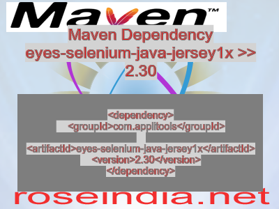 Maven dependency of eyes-selenium-java-jersey1x version 2.30
