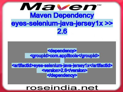 Maven dependency of eyes-selenium-java-jersey1x version 2.6