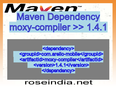 Maven dependency of moxy-compiler version 1.4.1