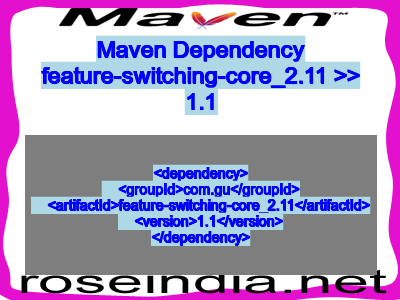 Maven dependency of feature-switching-core_2.11 version 1.1