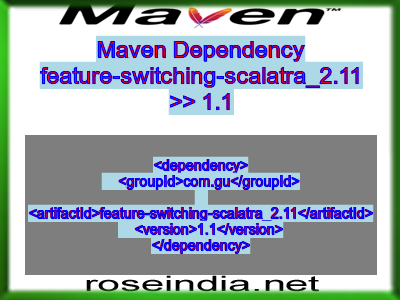 Maven dependency of feature-switching-scalatra_2.11 version 1.1