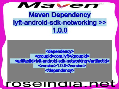 Maven dependency of lyft-android-sdk-networking version 1.0.0