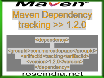 Maven dependency of tracking version 1.2.0
