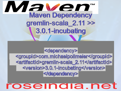 Maven dependency of gremlin-scala_2.11 version 3.0.1-incubating
