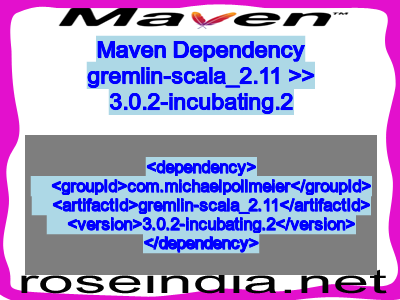 Maven dependency of gremlin-scala_2.11 version 3.0.2-incubating.2