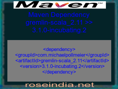 Maven dependency of gremlin-scala_2.11 version 3.1.0-incubating.2