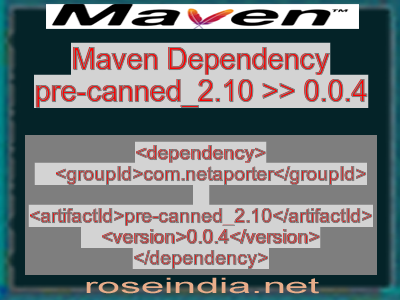 Maven dependency of pre-canned_2.10 version 0.0.4