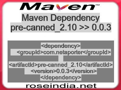 Maven dependency of pre-canned_2.10 version 0.0.3