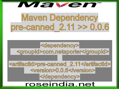 Maven dependency of pre-canned_2.11 version 0.0.6