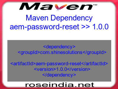Maven dependency of aem-password-reset version 1.0.0