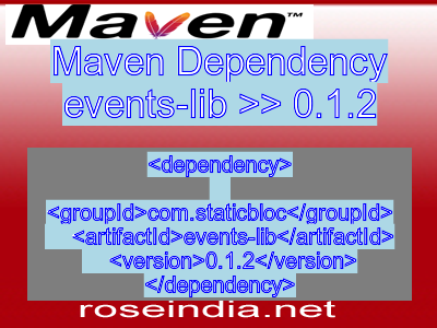 Maven dependency of events-lib version 0.1.2