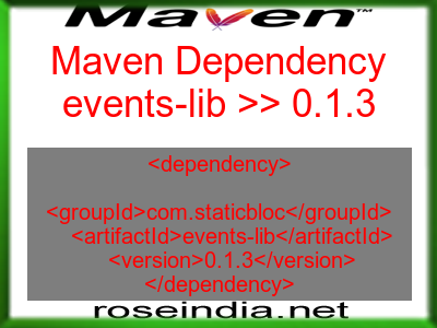 Maven dependency of events-lib version 0.1.3