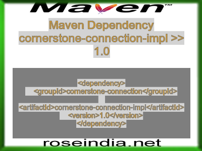 Maven dependency of cornerstone-connection-impl version 1.0