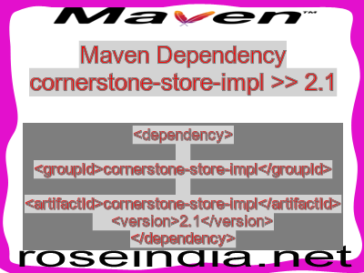 Maven dependency of cornerstone-store-impl version 2.1