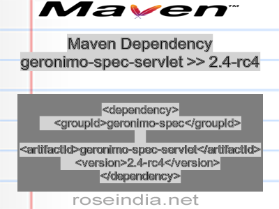 Maven dependency of geronimo-spec-servlet version 2.4-rc4