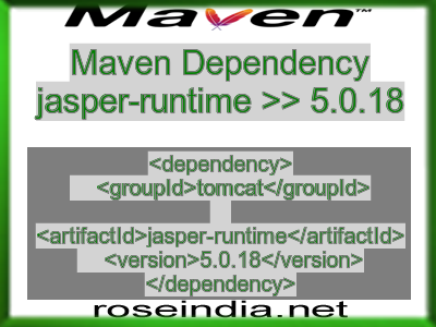 Maven dependency of jasper-runtime version 5.0.18