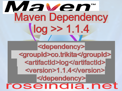 Maven dependency of log version 1.1.4