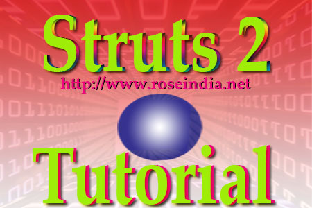 Struts 2 Tutorial and Examples