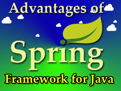 Advantages of Spring Framework for Java