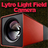 Lytro Light Field Camera, a Breakthrough Camera with Unmatched Editing Possibilities