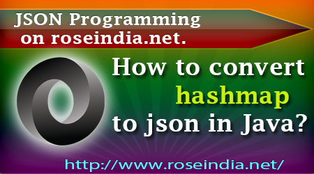 How to convert hashmap to json in Java?